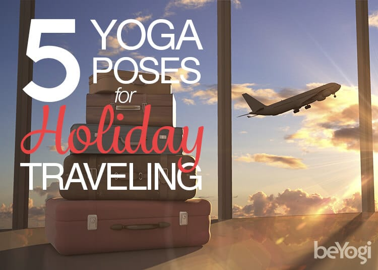 Yoga Poses Holiday Traveling