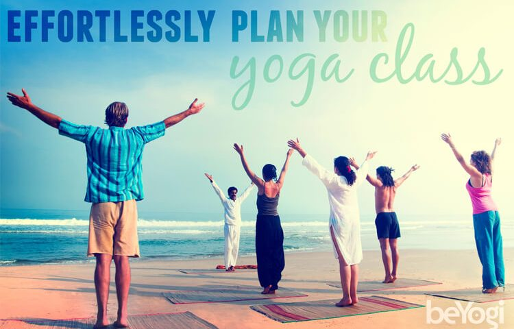 How to Effortlessly Plan Your Yoga Class - Beyogi