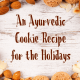 ayurvedic cookie recipe