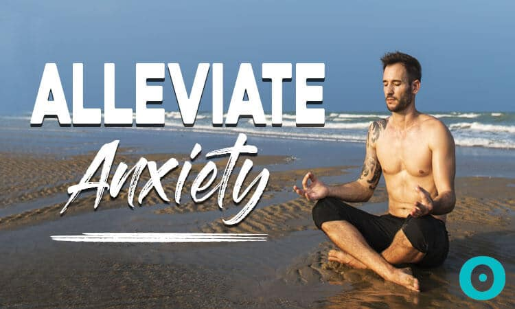 alleviate anxiety with yoga