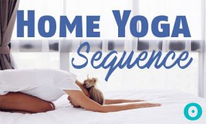 Get Your Savasana On With This At Home Yoga Practice