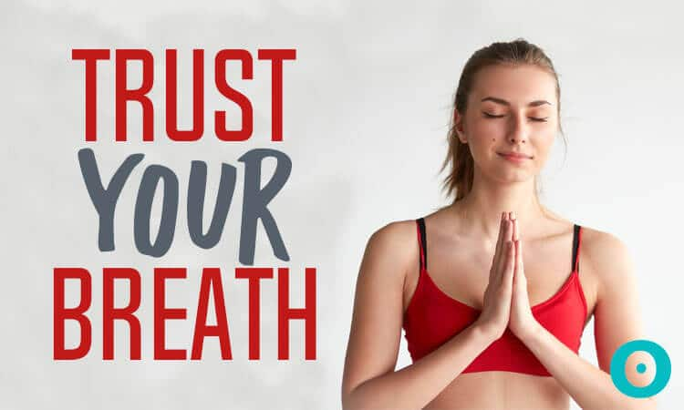 trust your breath