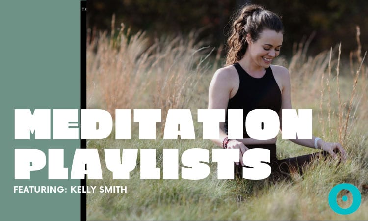 kelly-smith-meditation-playlists_feature