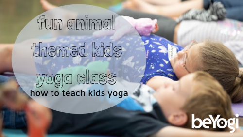 Teaching Fun Animal-Themed Kids Yoga