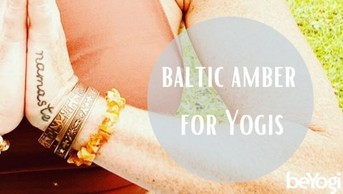 Healing Properties of Baltic Amber for Yogis