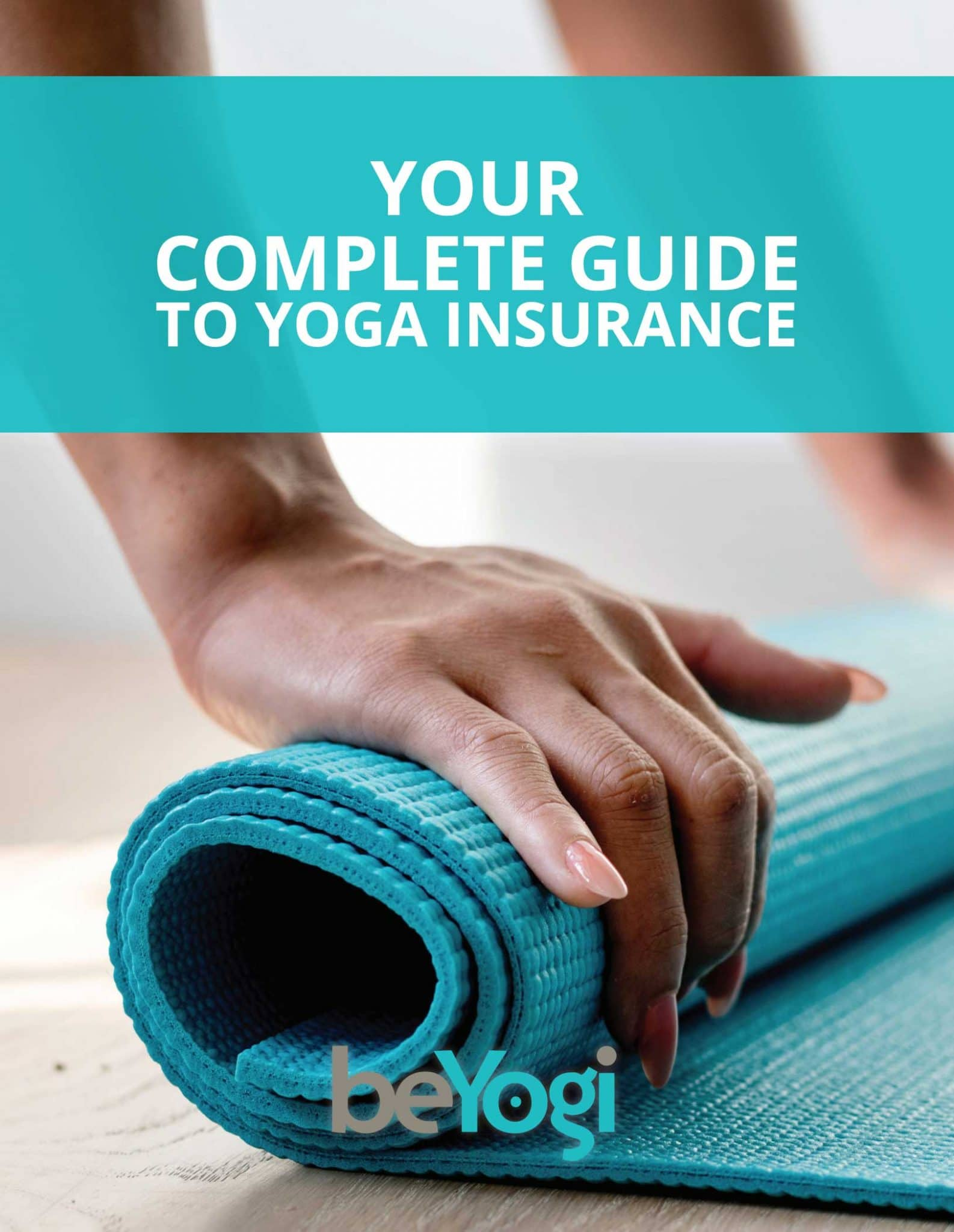 Your Complete Guide to Yoga Insurance