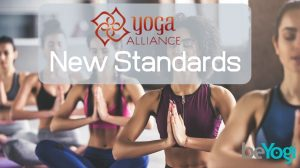 What You Need To Know About The New Yoga Alliance Standards