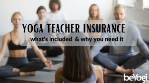 What Does Yoga Teacher Insurance Cover? Yoga Liability Insurance Questions Answered