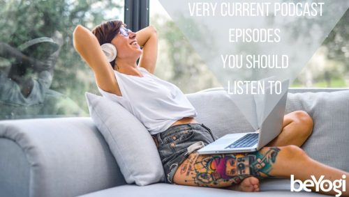A Yoga Podcast Playlist to Keep You Healthy & Inspired During Tough Times