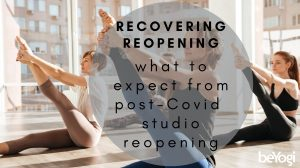 Reopening, Recovering: What's Important to Consider While Planning to Reopen