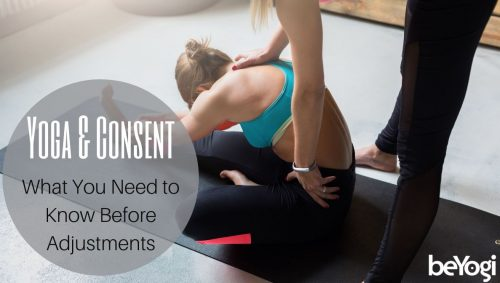 Yoga & Consent: What You Need to Know Before Adjustments