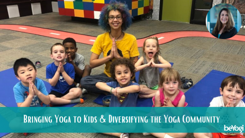 How to Bring Yoga To More Kids and Diversify the Yoga Community