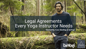 5 Basic Legal Agreements Every Yoga Instructor Needs