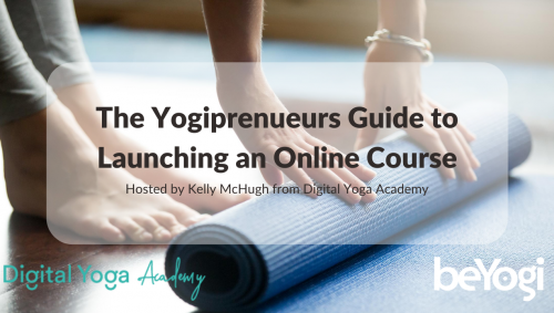 The Yogiprenueurs Guide to Launching an Online Course