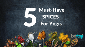 5 Must-Have Medicinal Spices for Yogis