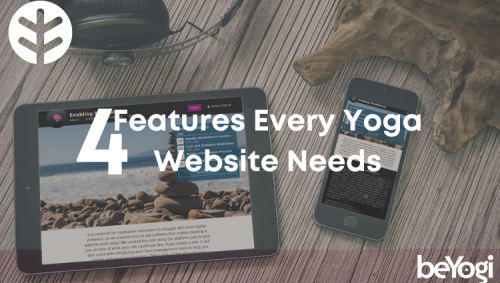 4 Features Every Yoga Website Needs